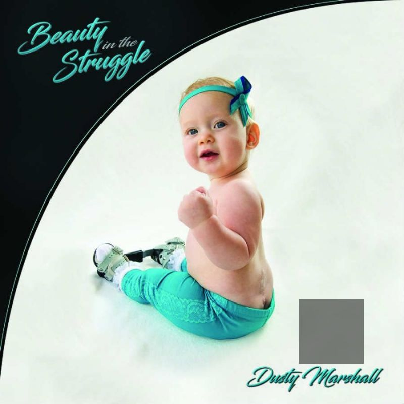 Dusty Marshall's latest album Beauty in the Struggle