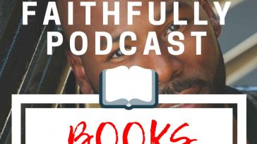 Anthony Evans Unexpected Places Faithfully Podcast Books