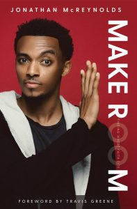 Make Room: Finding Where Faith Fits by Jonathan McReynolds