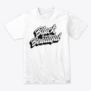 black is beautiful tshirt by faithfully magazine