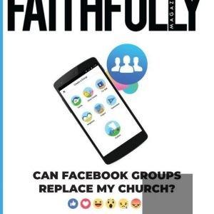 Faithfully Magazine Issue 3