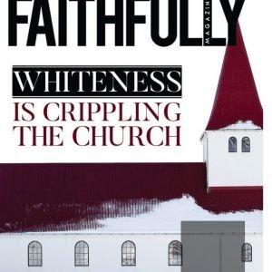 Faithfully Magazine Issue 2