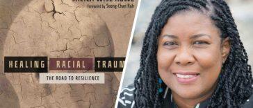 Sheila Wise Rowe Healing Racial Trauam Book