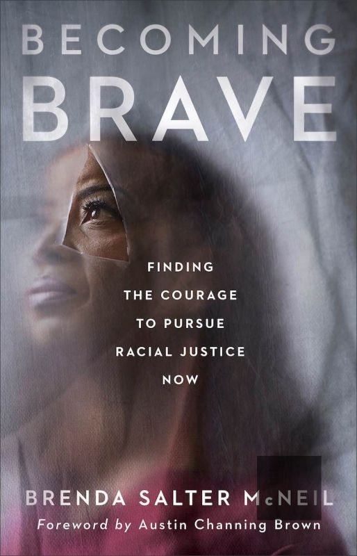 Becoming Brave by Brenda Salter McNeil